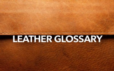 Glossary of Leather Terms A-D